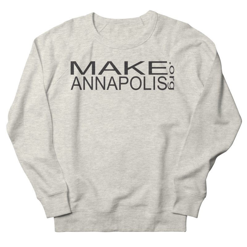MakeAnnapolis.org (simple) Women's French Terry Sweatshirt by Annapolis Makerspace's Shop