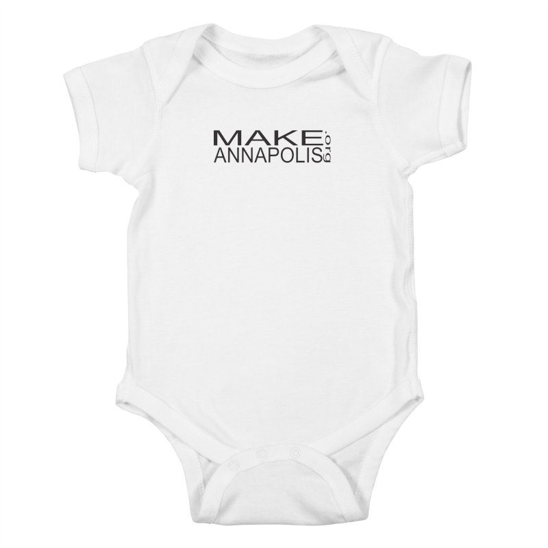 MakeAnnapolis.org (simple) Kids Baby Bodysuit by Annapolis Makerspace's Shop
