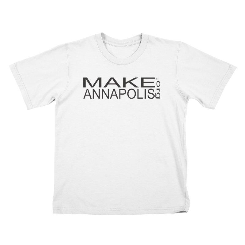 MakeAnnapolis.org (simple) Kids T-Shirt by Annapolis Makerspace's Shop