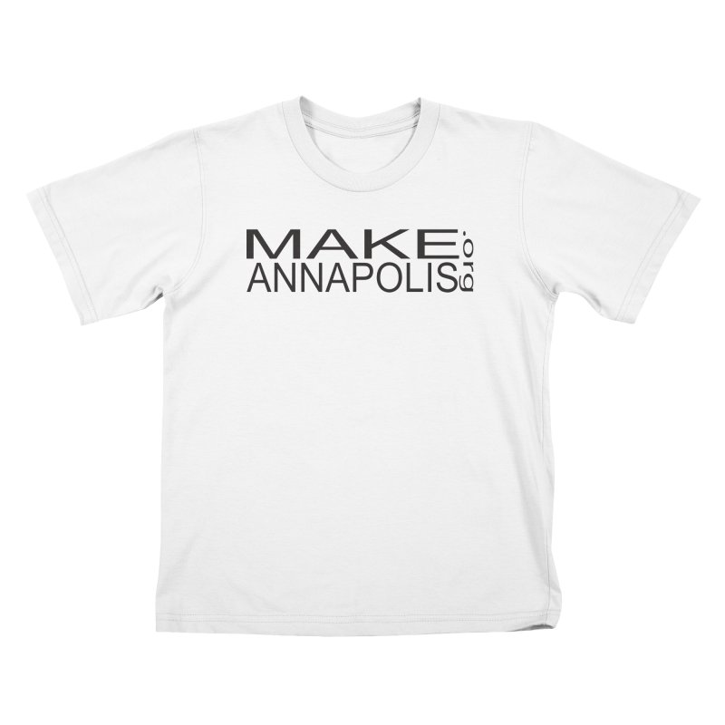 MakeAnnapolis.org (simple) Kids T-Shirt by Annapolis Makerspace's Shop