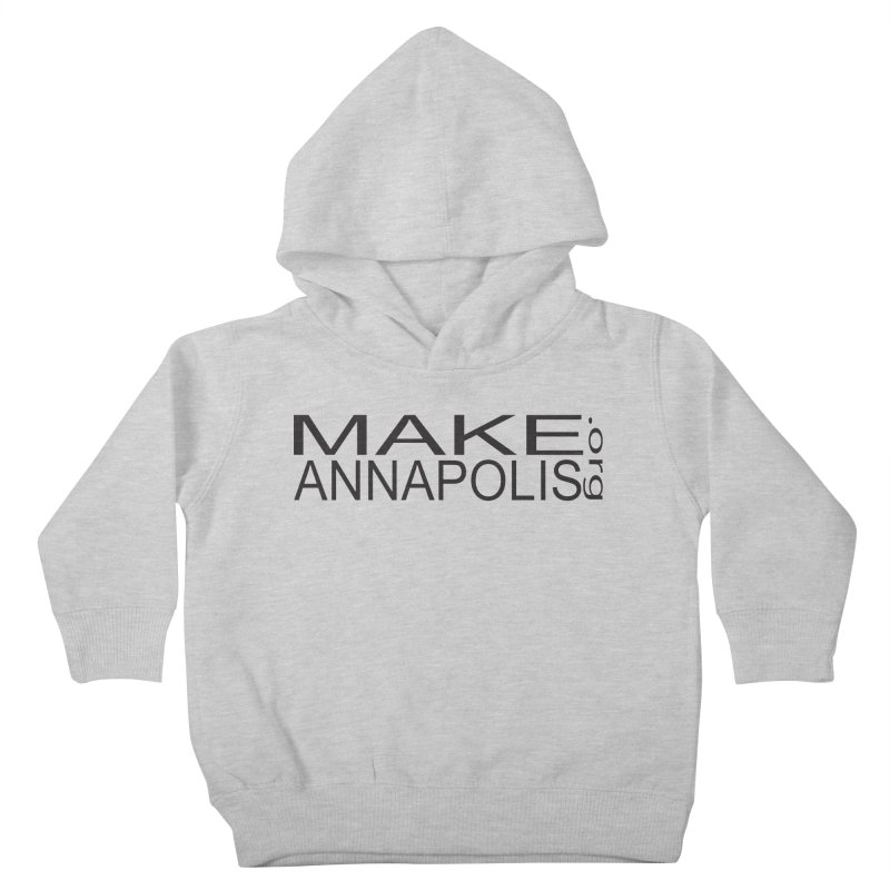 MakeAnnapolis.org (simple) Kids Toddler Pullover Hoody by Annapolis Makerspace's Shop