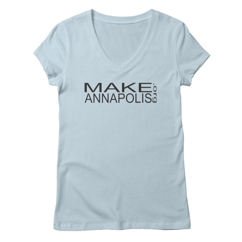 Women's None by Annapolis Makerspace's Shop