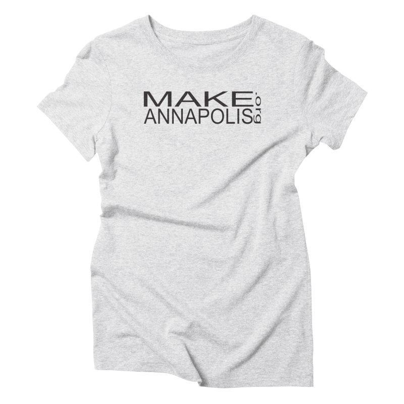 MakeAnnapolis.org (simple) Women's Triblend T-Shirt by Annapolis Makerspace's Shop