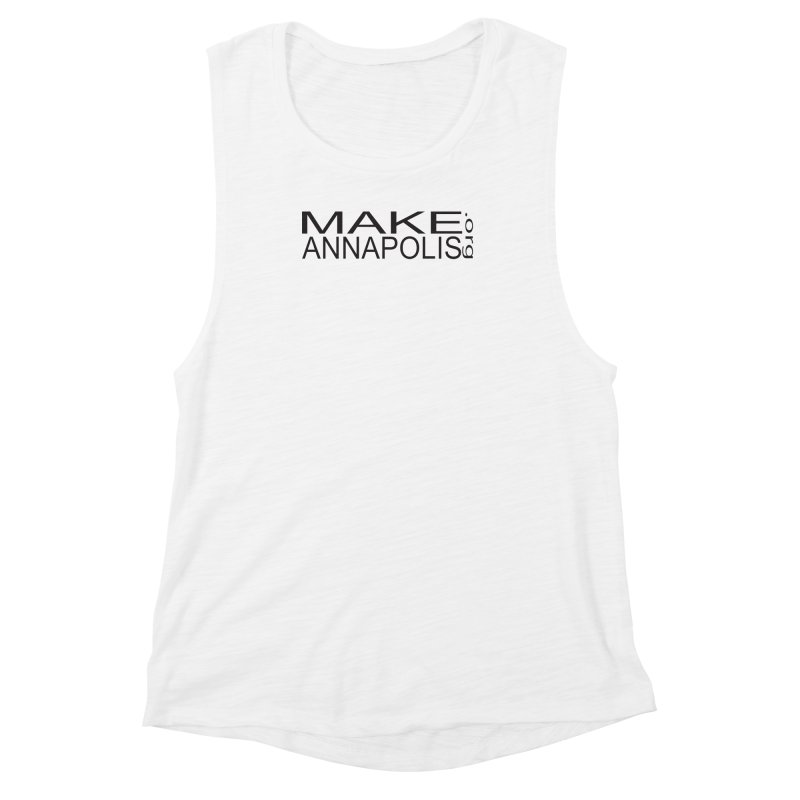 MakeAnnapolis.org (simple) Women's Muscle Tank by Annapolis Makerspace's Shop