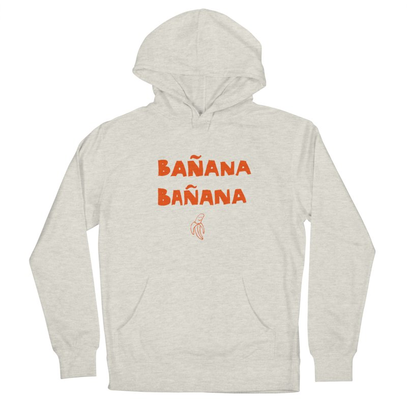 Bañana Bañana Women's Pullover Hoody by MAKI Artist Shop