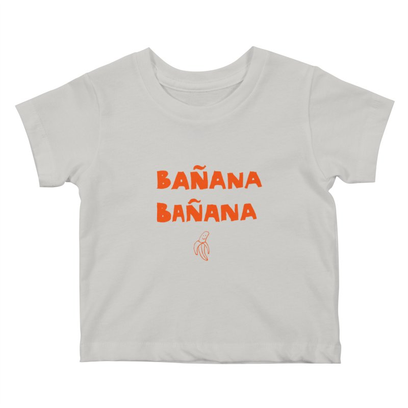 Bañana Bañana Kids Baby T-Shirt by MAKI Artist Shop