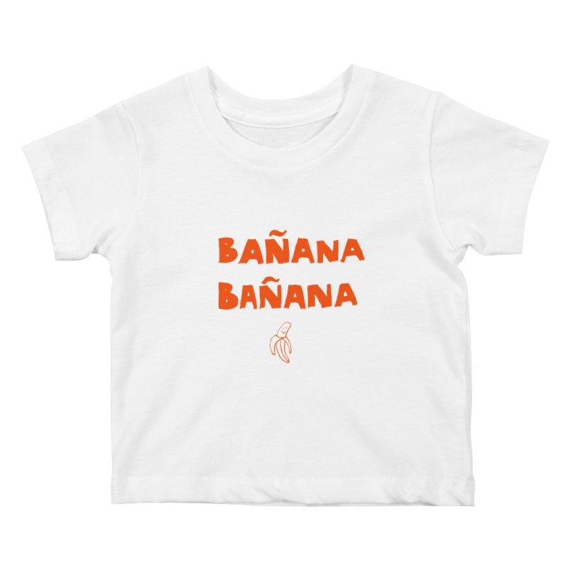 Bañana Bañana Kids Baby T-Shirt by MAKI Artist Shop