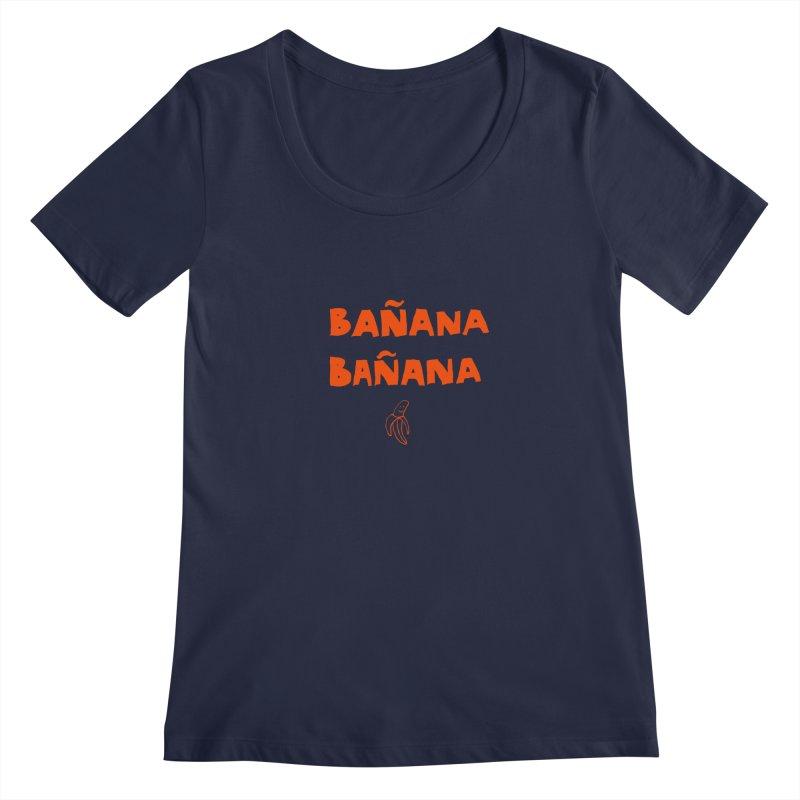 Bañana Bañana Women's Scoopneck by MAKI Artist Shop