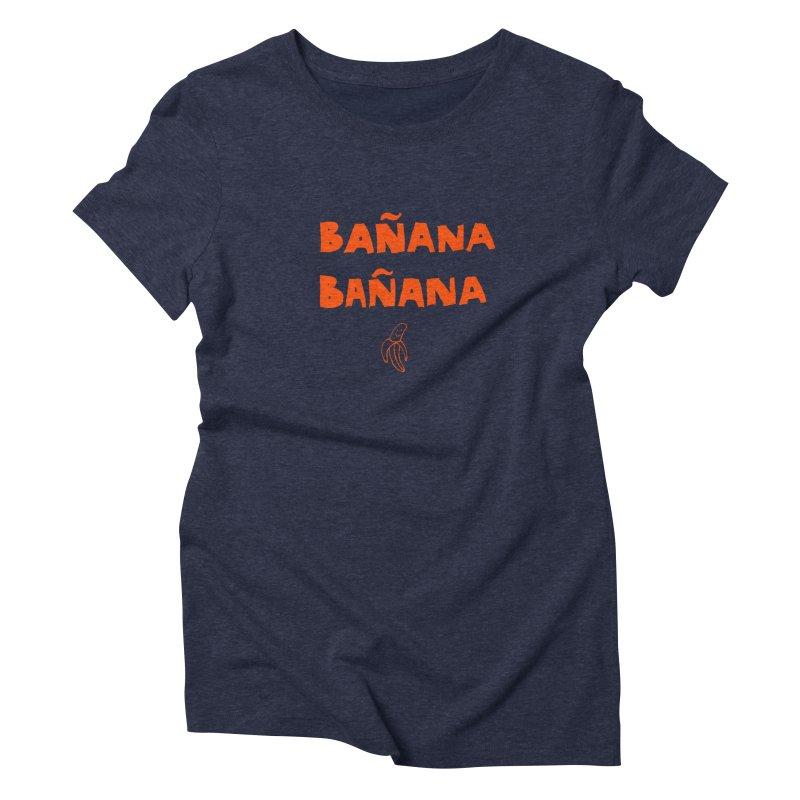 Bañana Bañana Women's Triblend T-shirt by MAKI Artist Shop