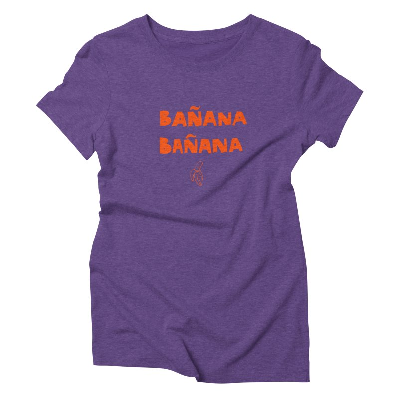 Bañana Bañana Women's Triblend T-Shirt by MAKI Artist Shop