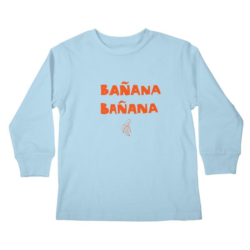 Bañana Bañana Kids Longsleeve T-Shirt by MAKI Artist Shop