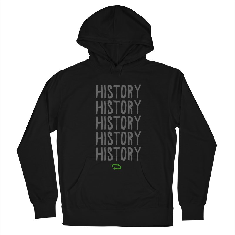 History Repeating Women's French Terry Pullover Hoody by MAKI Artist Shop