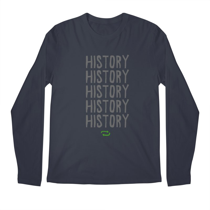 History Repeating Men's Longsleeve T-Shirt by MAKI Artist Shop