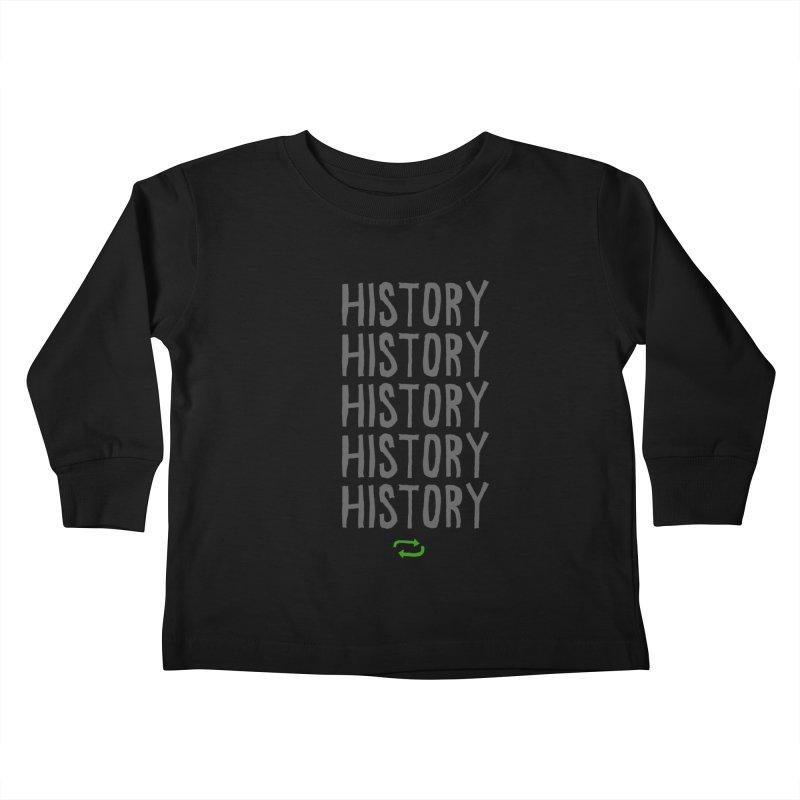History Repeating Kids Toddler Longsleeve T-Shirt by MAKI Artist Shop