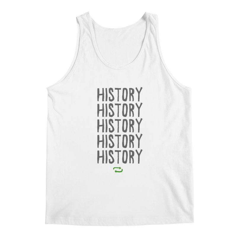 History Repeating Men's Regular Tank by MAKI Artist Shop