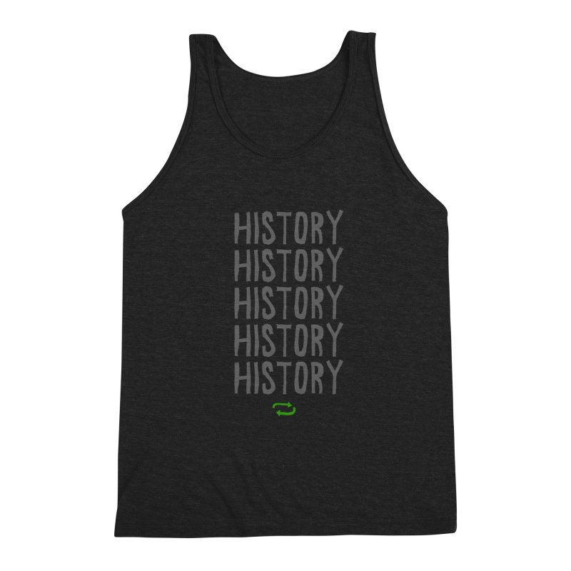 History Repeating Men's Triblend Tank by MAKI Artist Shop