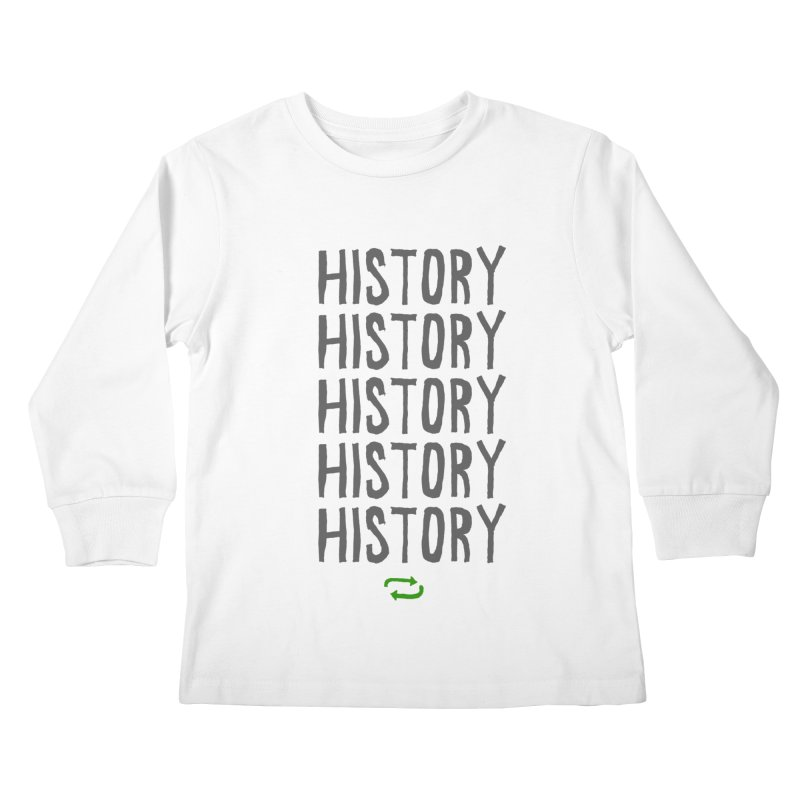History Repeating Kids Longsleeve T-Shirt by MAKI Artist Shop