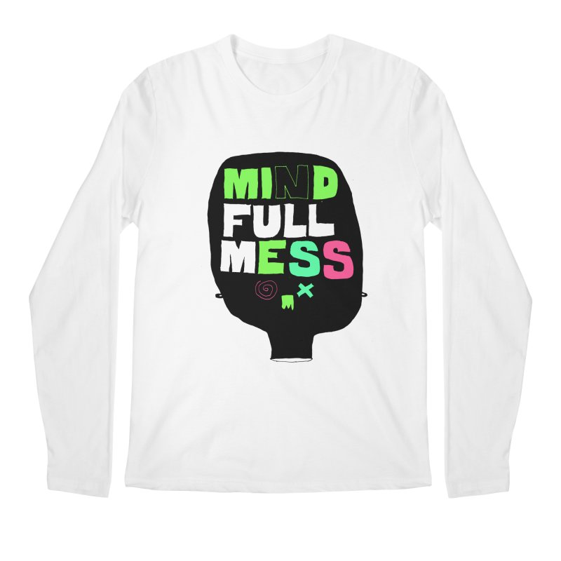 Mind Full Mess Men's Longsleeve T-Shirt by MAKI Artist Shop
