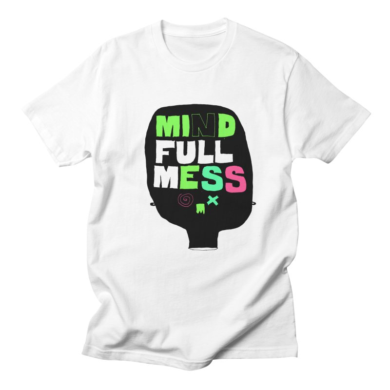 Mind Full Mess Men's Regular T-Shirt by MAKI Artist Shop
