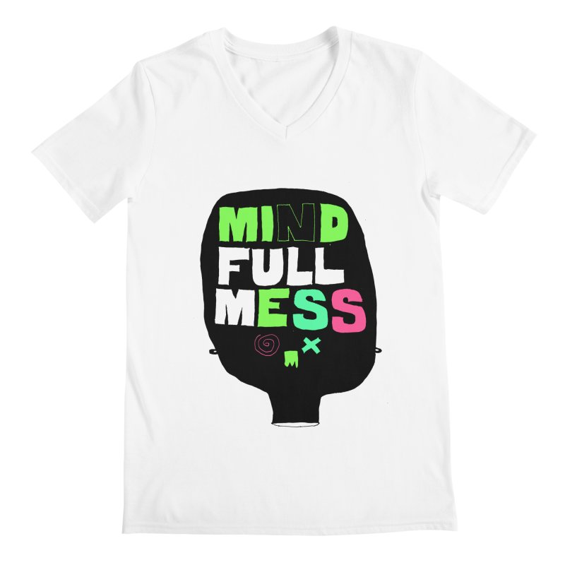 Mind Full Mess Men's Regular V-Neck by MAKI Artist Shop
