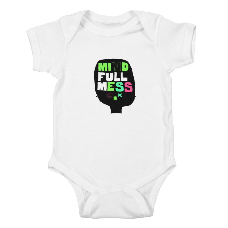 Mind Full Mess Kids Baby Bodysuit by MAKI Artist Shop