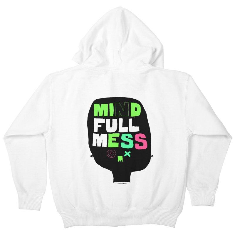 Mind Full Mess Kids Zip-Up Hoody by MAKI Artist Shop