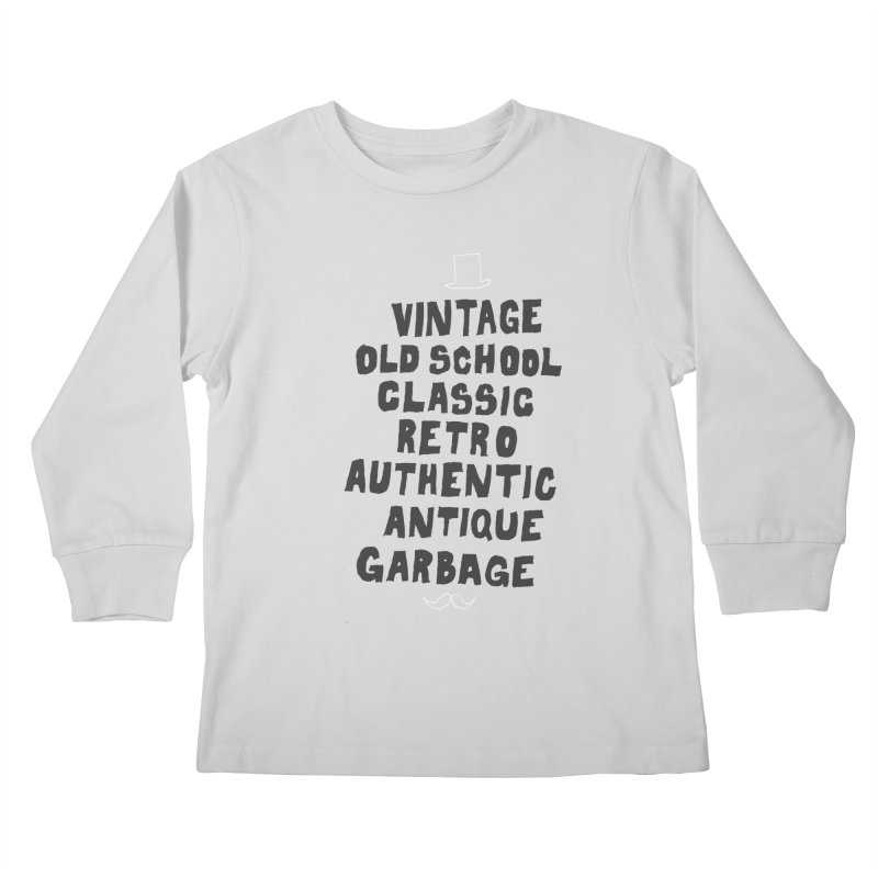 Vintage Garbage Kids Longsleeve T-Shirt by MAKI Artist Shop