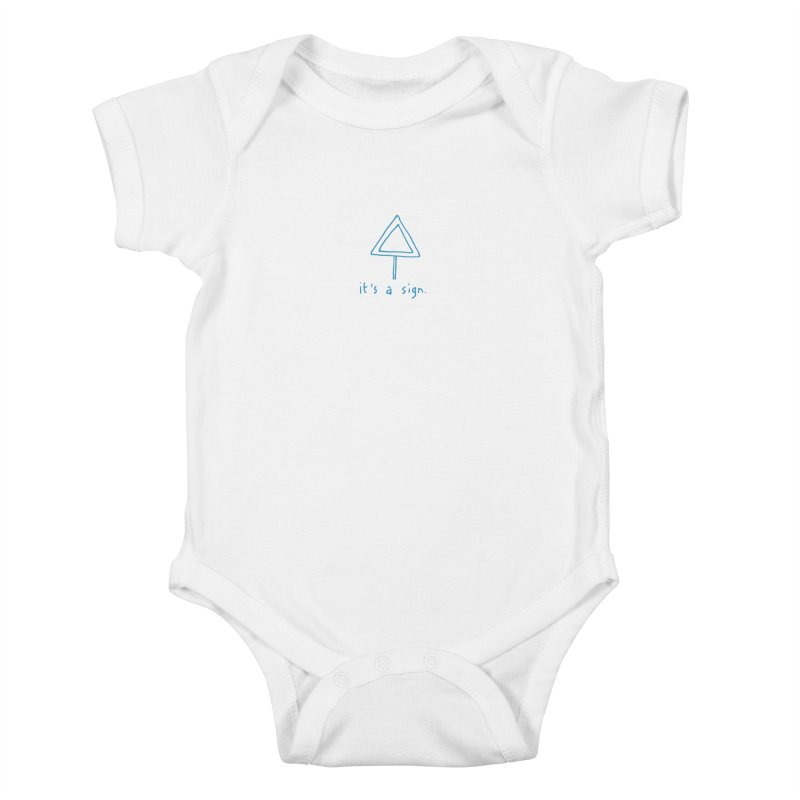 it's a sign. Kids Baby Bodysuit by MAKI Artist Shop