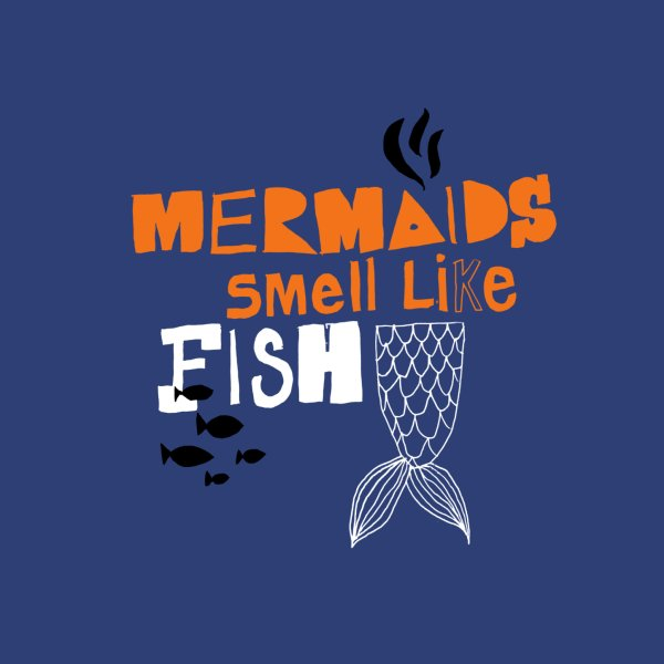 image for Mermaids Smell Like Fish
