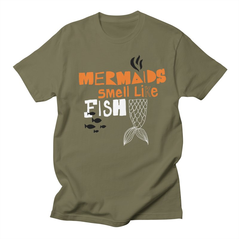 Mermaids Smell Like Fish Men's T-shirt by MAKI Artist Shop