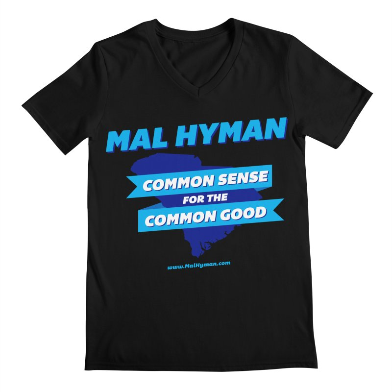 Common Sense For The Common Good Men's Regular V-Neck by Shop Mal Hyman for Congress