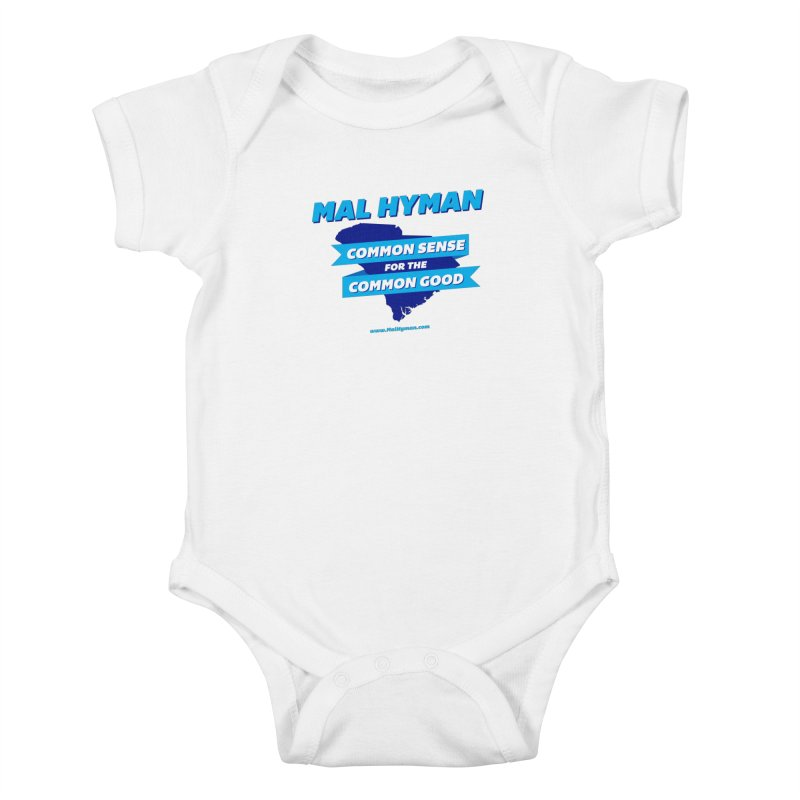 Common Sense For The Common Good Kids Baby Bodysuit by Shop Mal Hyman for Congress