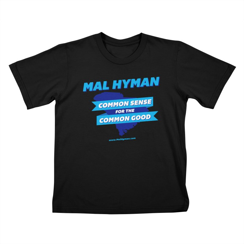 Common Sense For The Common Good Kids T-Shirt by Shop Mal Hyman for Congress