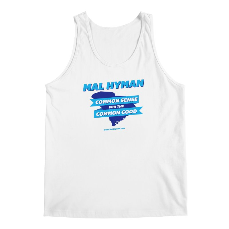 Common Sense For The Common Good Men's Regular Tank by Shop Mal Hyman for Congress