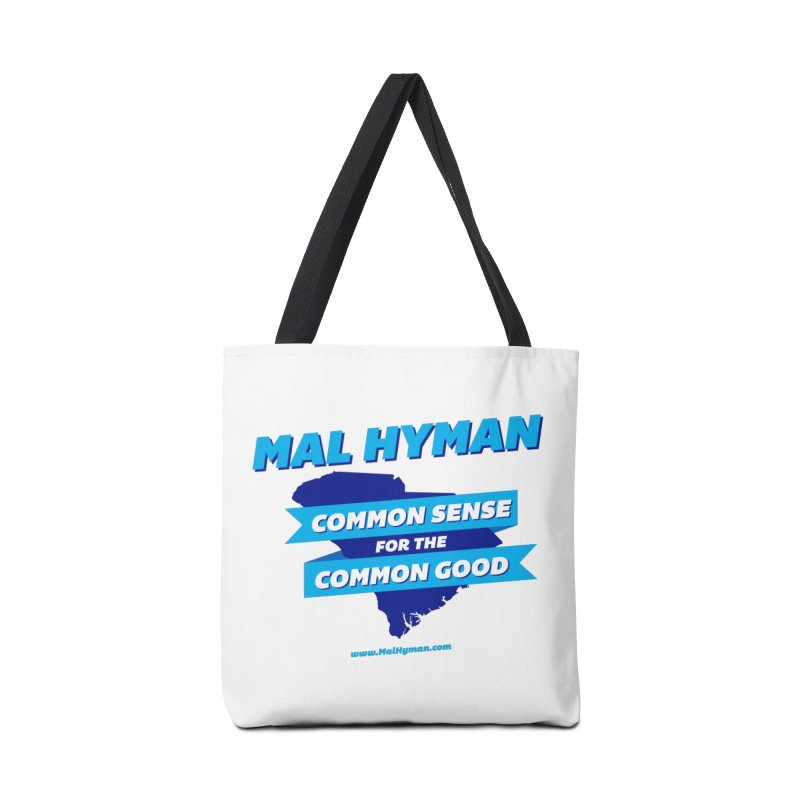 Common Sense For The Common Good Accessories Tote Bag Bag by Shop Mal Hyman for Congress