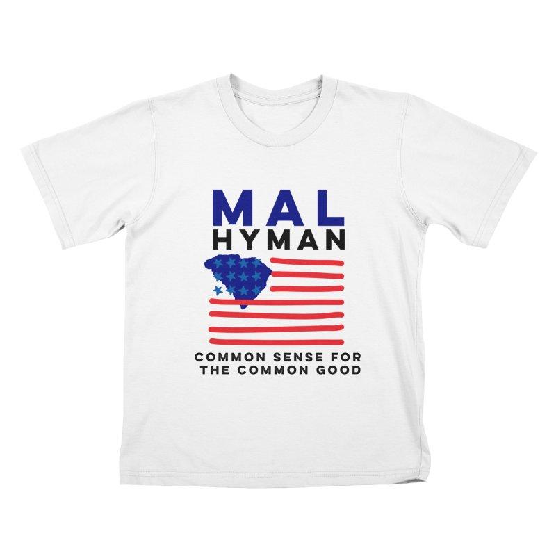 Mal Hyman SC Flag Kids T-Shirt by Shop Mal Hyman for Congress