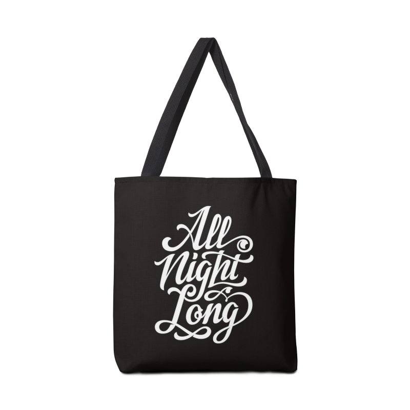 ALL NIGHT LONG Accessories Bag by Malcom clothing