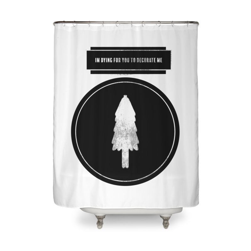 I'm Dying For You (2016) Home Shower Curtain by malsarthegreat's Artist Shop