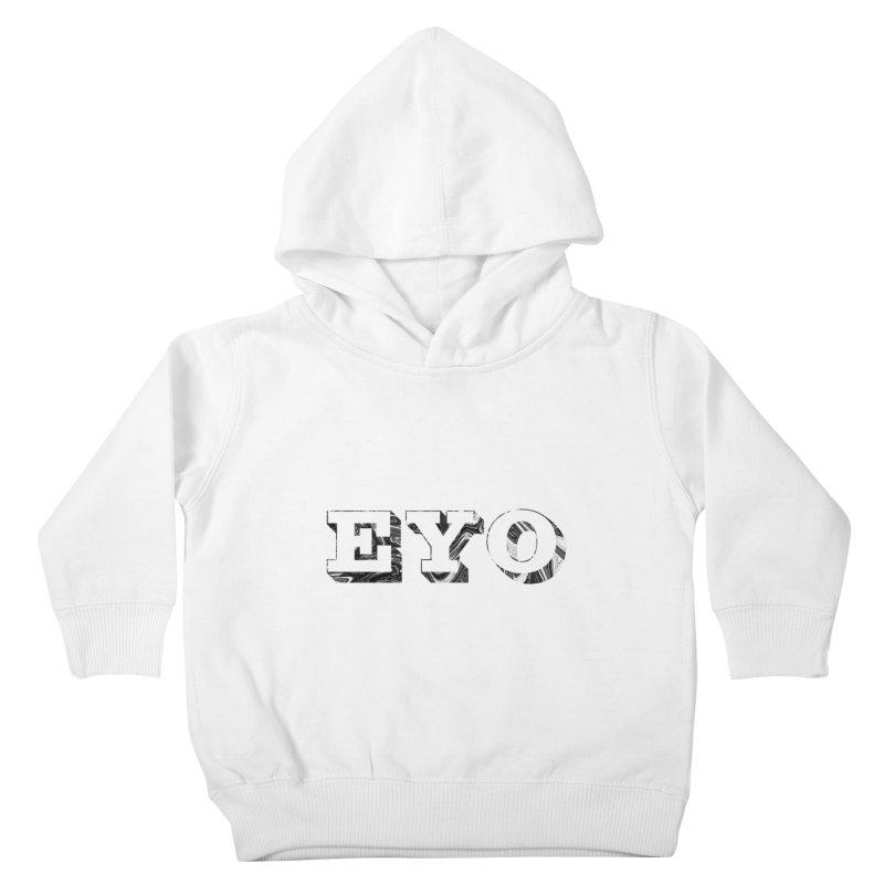 "EYO (Pronunciation ""A-O"") Kids Toddler Pullover Hoody by malsarthegreat's Artist Shop"