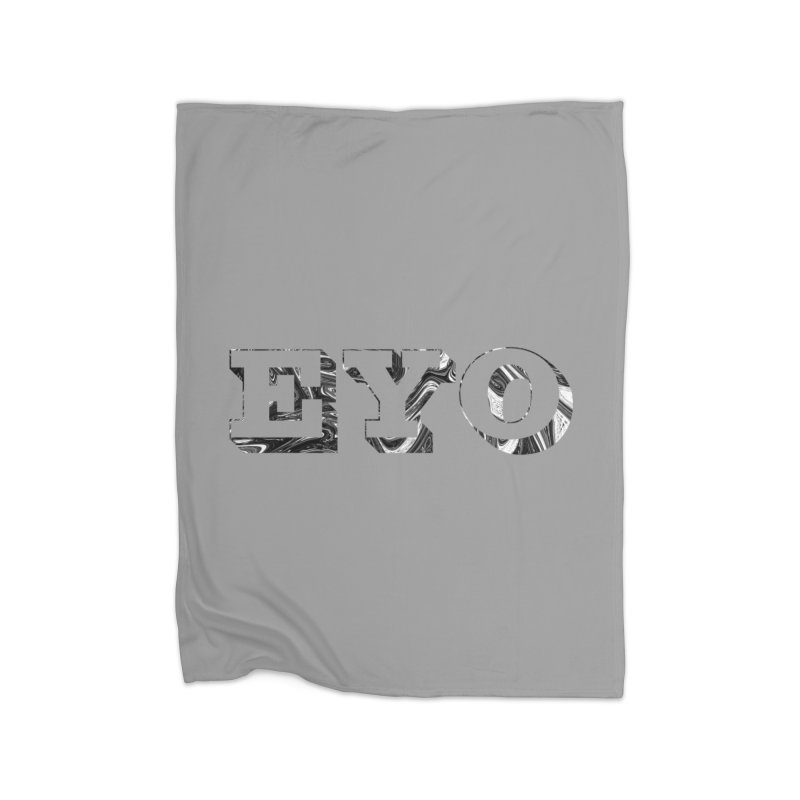 "EYO (Pronunciation ""A-O"") Home Blanket by malsarthegreat's Artist Shop"