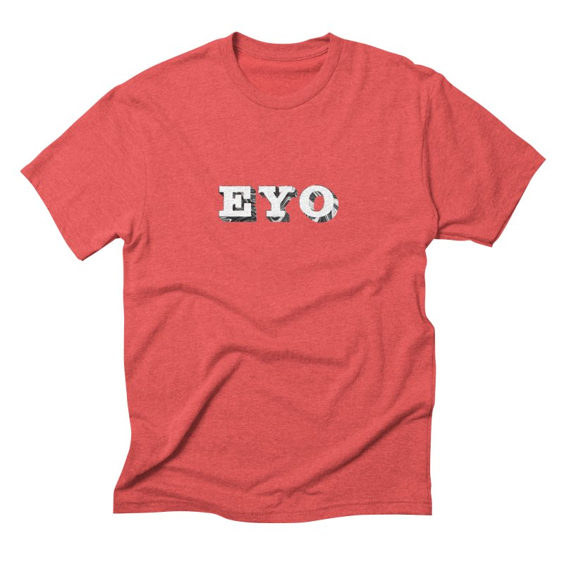 "EYO (WHITE TEXT) (Pronunciation ""A-O"") Men's Triblend T-Shirt by malsarthegreat's Artist Shop"