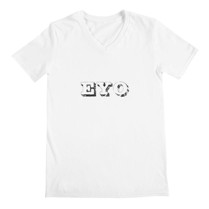 "EYO (WHITE TEXT) (Pronunciation ""A-O"") Men's V-Neck by malsarthegreat's Artist Shop"