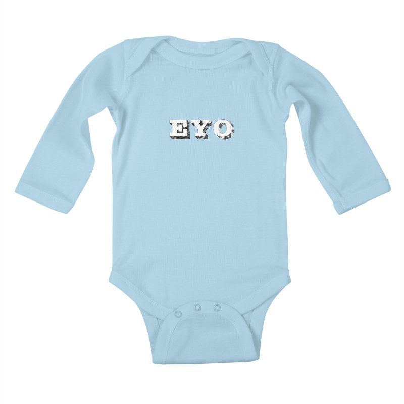 "EYO (WHITE TEXT) (Pronunciation ""A-O"") Kids Baby Longsleeve Bodysuit by malsarthegreat's Artist Shop"