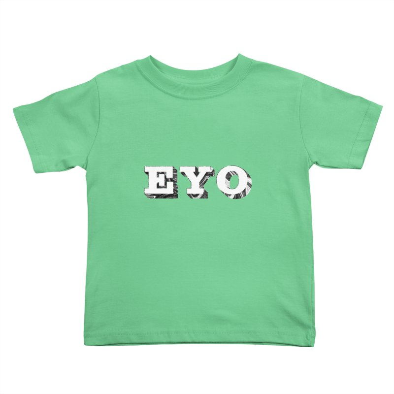 "EYO (WHITE TEXT) (Pronunciation ""A-O"") Kids Toddler T-Shirt by malsarthegreat's Artist Shop"