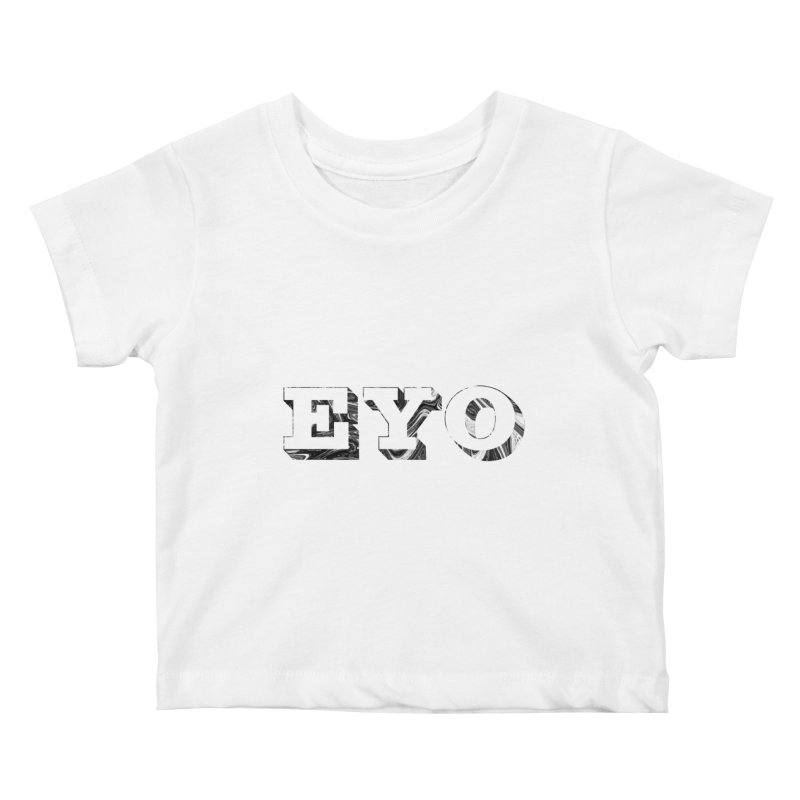 "EYO (WHITE TEXT) (Pronunciation ""A-O"") Kids Baby T-Shirt by malsarthegreat's Artist Shop"
