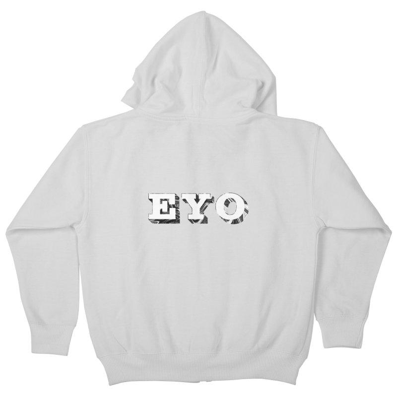 "EYO (WHITE TEXT) (Pronunciation ""A-O"") Kids Zip-Up Hoody by malsarthegreat's Artist Shop"