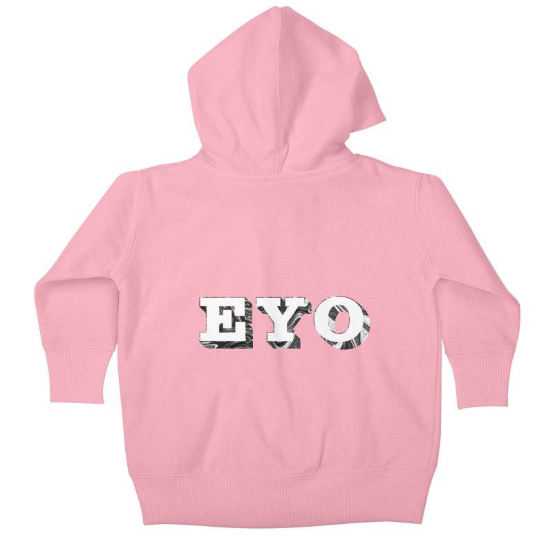 "EYO (WHITE TEXT) (Pronunciation ""A-O"") Kids Baby Zip-Up Hoody by malsarthegreat's Artist Shop"