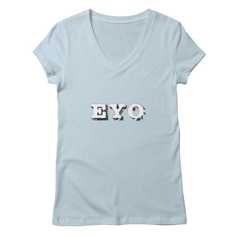 "EYO (WHITE TEXT) (Pronunciation ""A-O"") Women's V-Neck by malsarthegreat's Artist Shop"