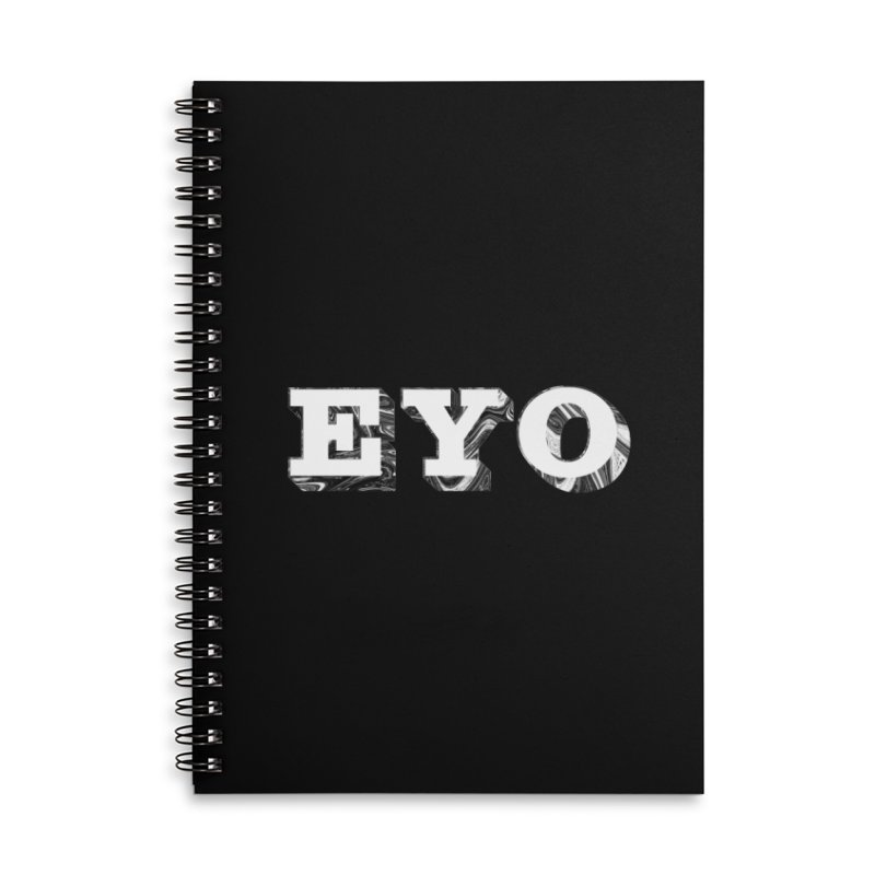 "EYO (WHITE TEXT) (Pronunciation ""A-O"") Accessories Notebook by malsarthegreat's Artist Shop"