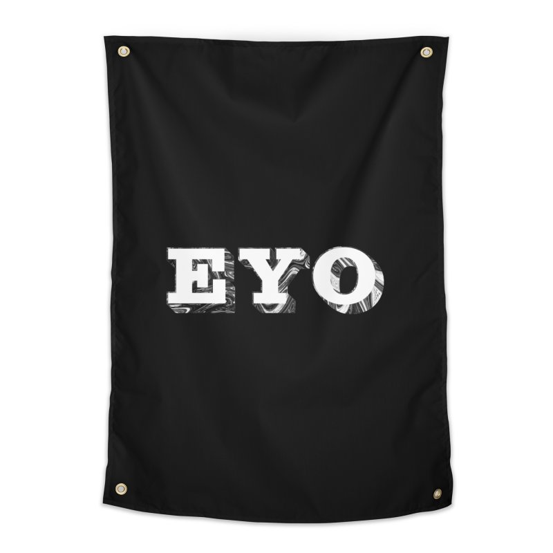 "EYO (WHITE TEXT) (Pronunciation ""A-O"") Home Tapestry by malsarthegreat's Artist Shop"